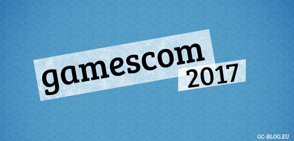 gamescom 2017 startet mit Early-Bird Ticket Rekord
