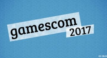 gamescom 2017 Tickets - Samstag ist ausverkauft